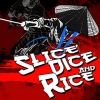 Slice, Dice & Rice artwork