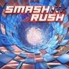 Smash Rush artwork