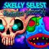 Skelly Selest & Straimium Immortaly Double Pack artwork