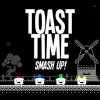 Toast Time: Smash Up! (SWITCH) game cover art
