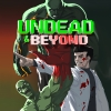 Undead & Beyond artwork