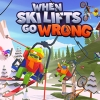When Ski Lifts Go Wrong (XSX) game cover art