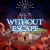 Without Escape (XSX) game cover art