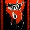 West of Dead artwork
